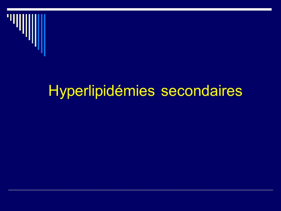 Hyperlipidémies secondaires