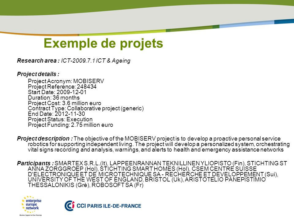 Exemple de projets Research area : ICT ICT & Ageing