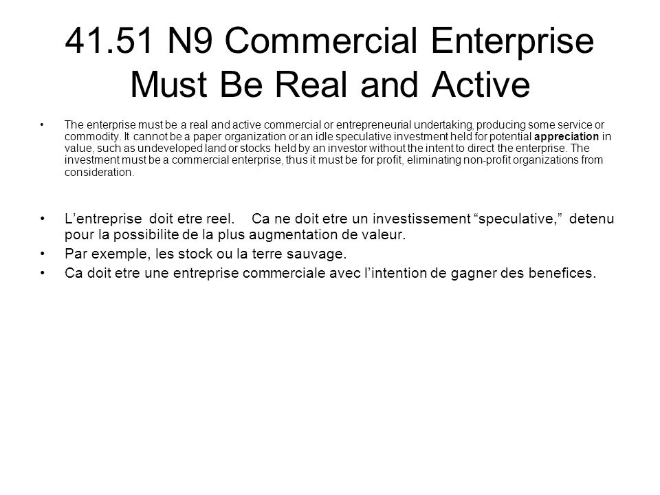 41.51 N9 Commercial Enterprise Must Be Real and Active