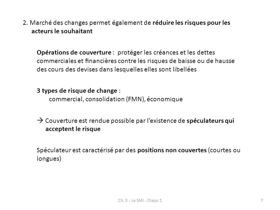 3 types de risque de change :