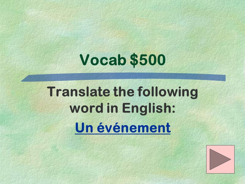 Translate the following word in English: Un événement