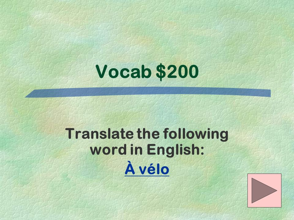 Translate the following word in English: À vélo