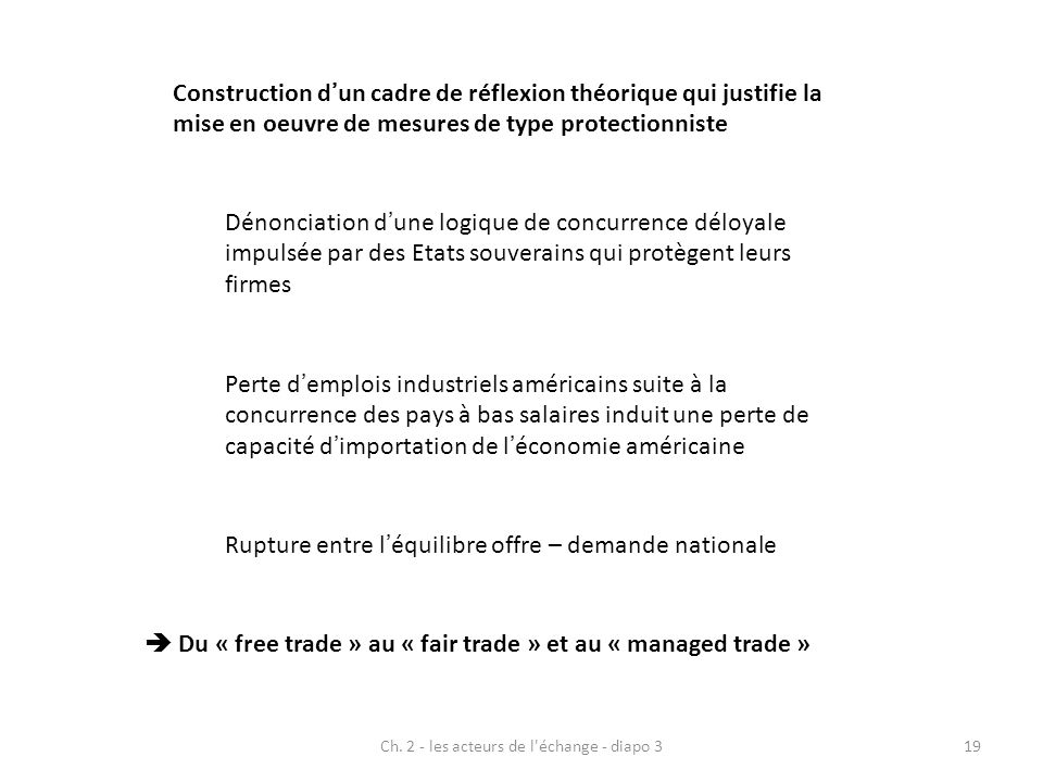  Du « free trade » au « fair trade » et au « managed trade »
