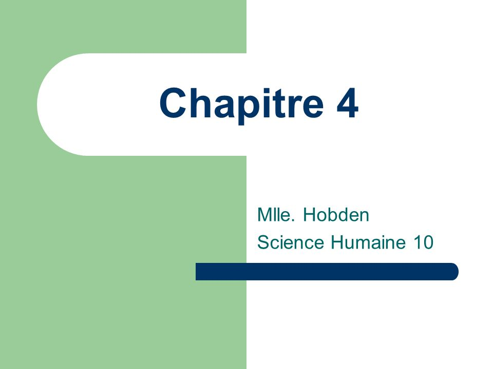 Mlle. Hobden Science Humaine 10