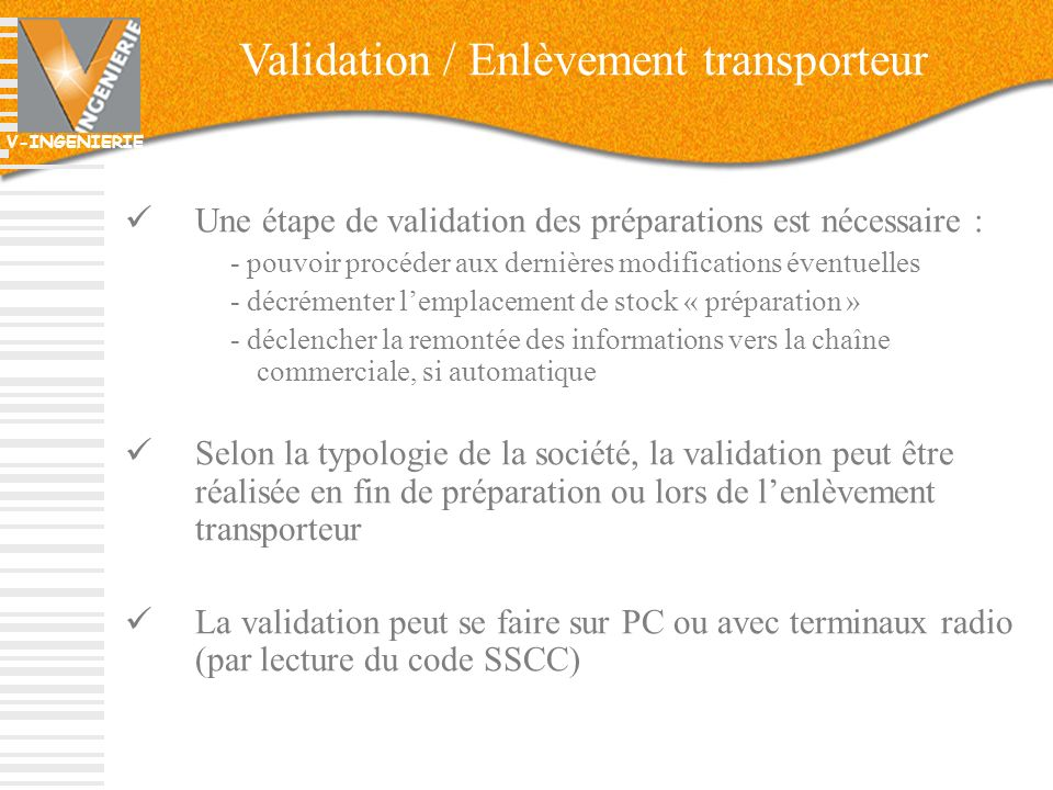 Validation / Enlèvement transporteur