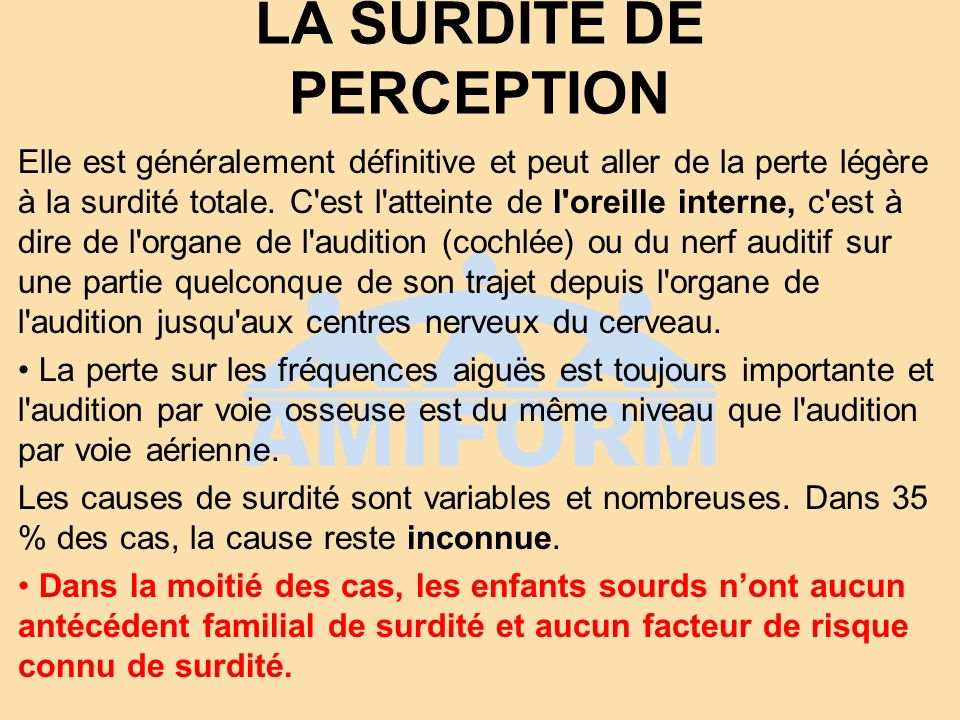 LA SURDITÉ DE PERCEPTION