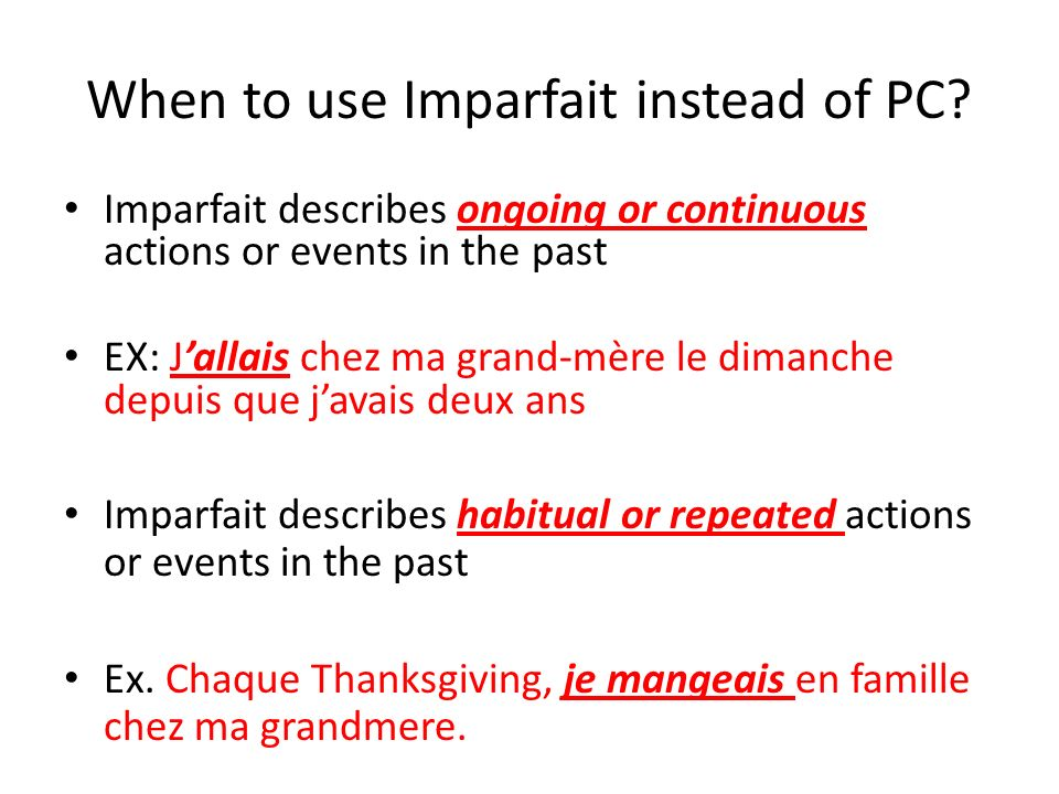 When to use Imparfait instead of PC