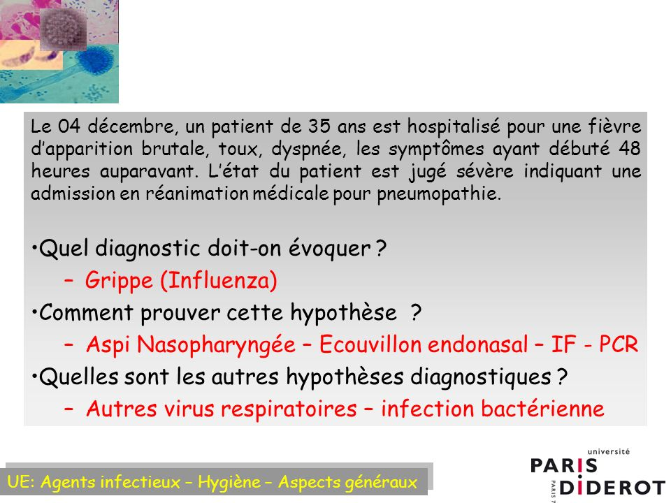 Quel diagnostic doit-on évoquer Grippe (Influenza)