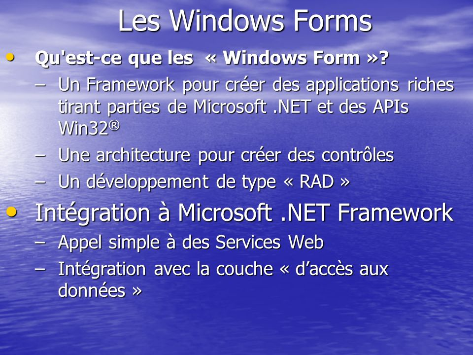 Les Windows Forms Intégration à Microsoft .NET Framework
