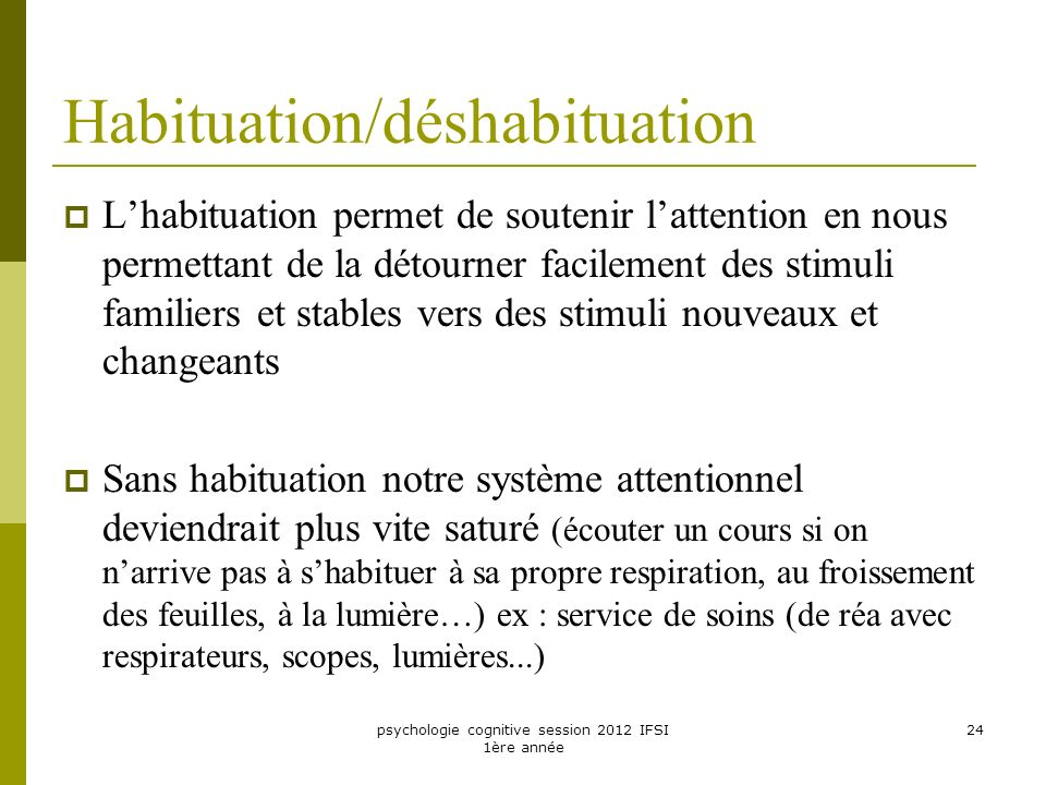 Habituation/déshabituation