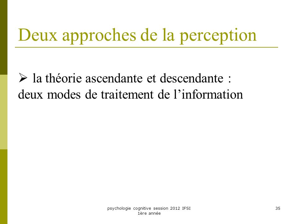 Deux approches de la perception