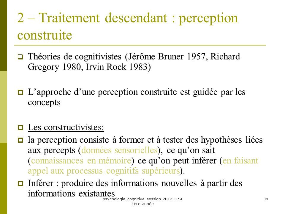 2 – Traitement descendant : perception construite