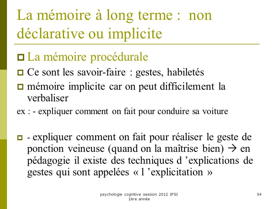 La mémoire à long terme : non déclarative ou implicite