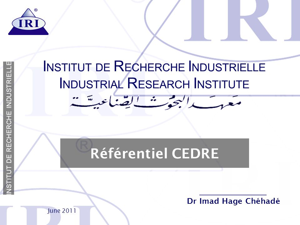 INSTITUT DE RECHERCHE INDUSTRIELLE INDUSTRIAL RESEARCH INSTITUTE