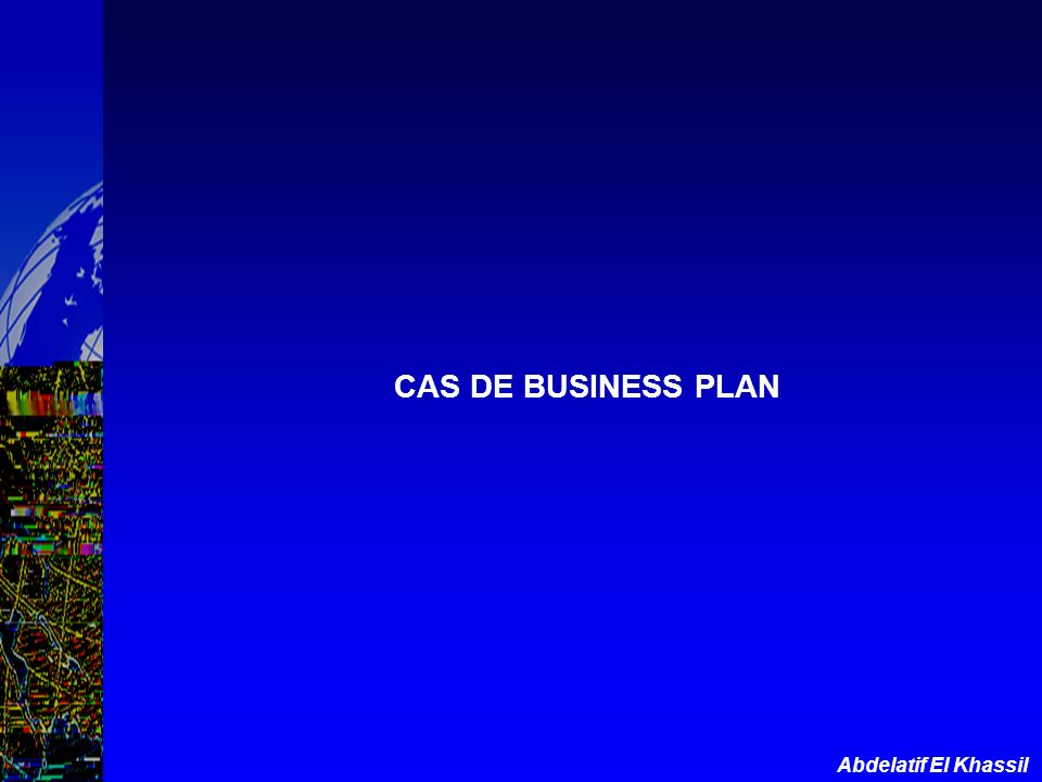 CAS DE BUSINESS PLAN