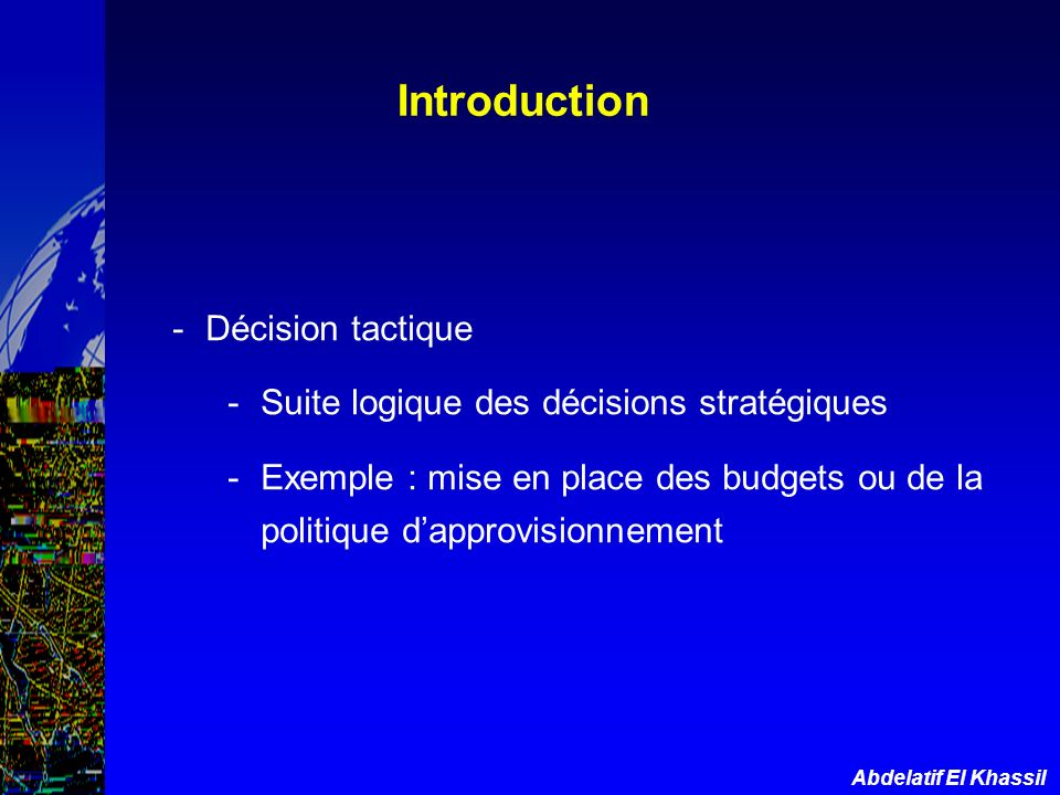 Introduction Décision tactique