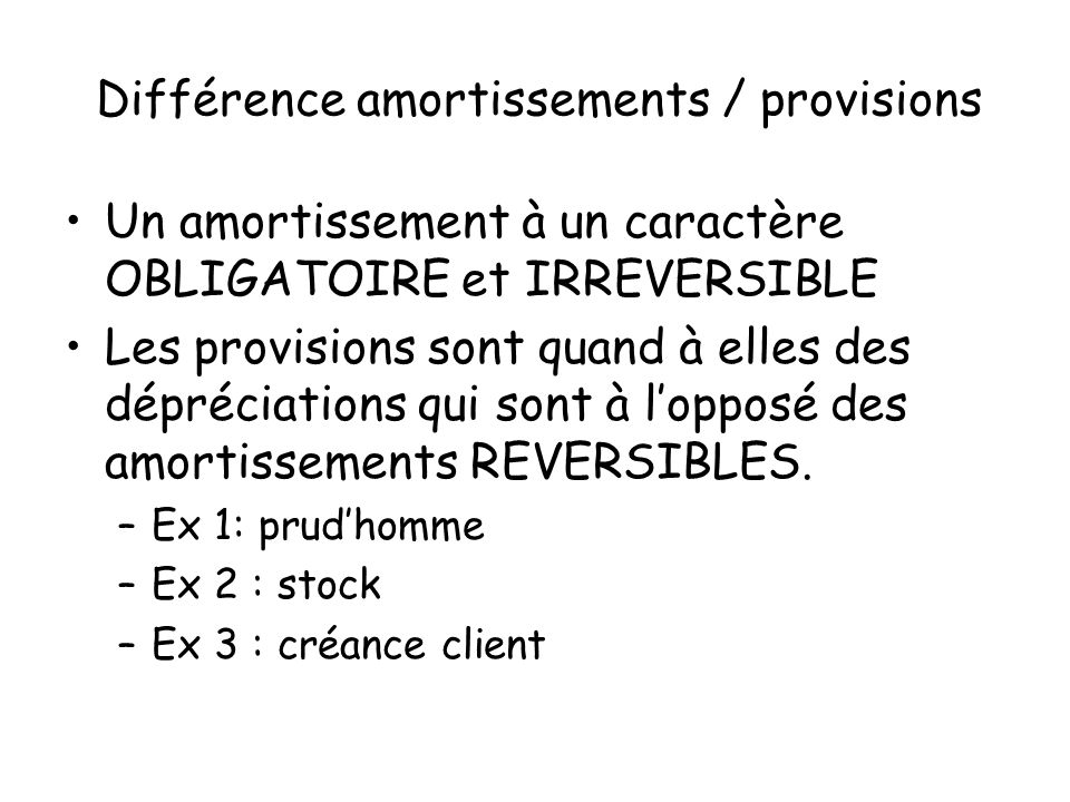 Différence amortissements / provisions