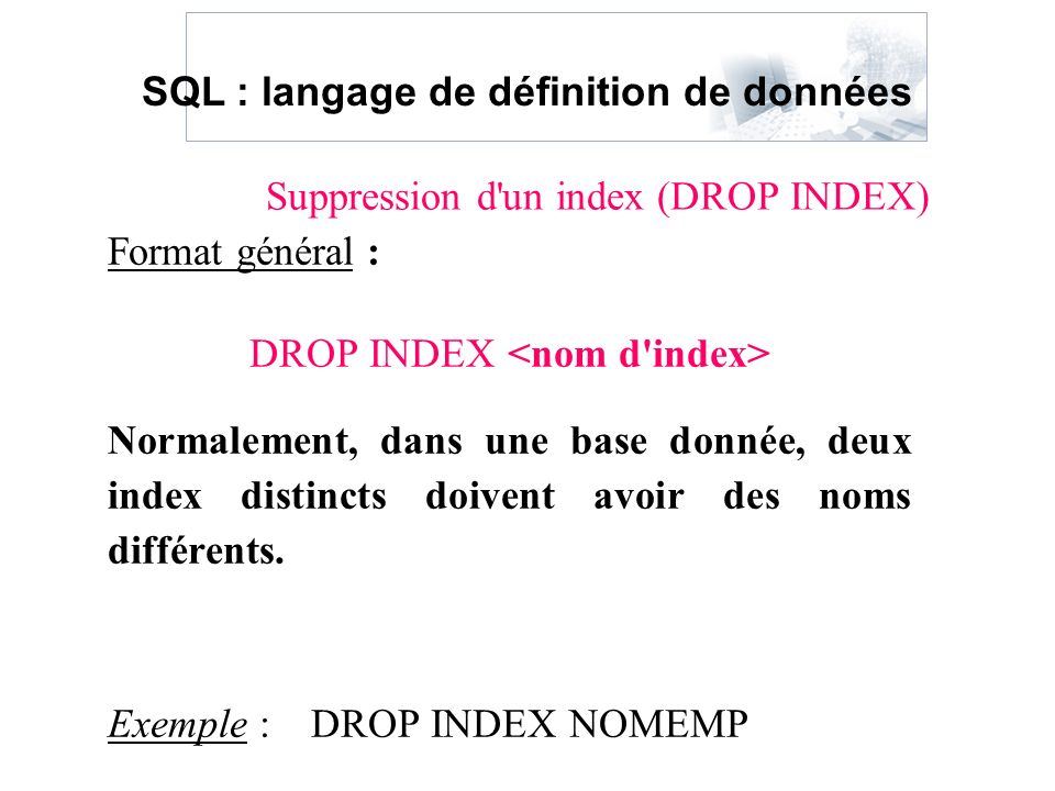Suppression d un index (DROP INDEX)