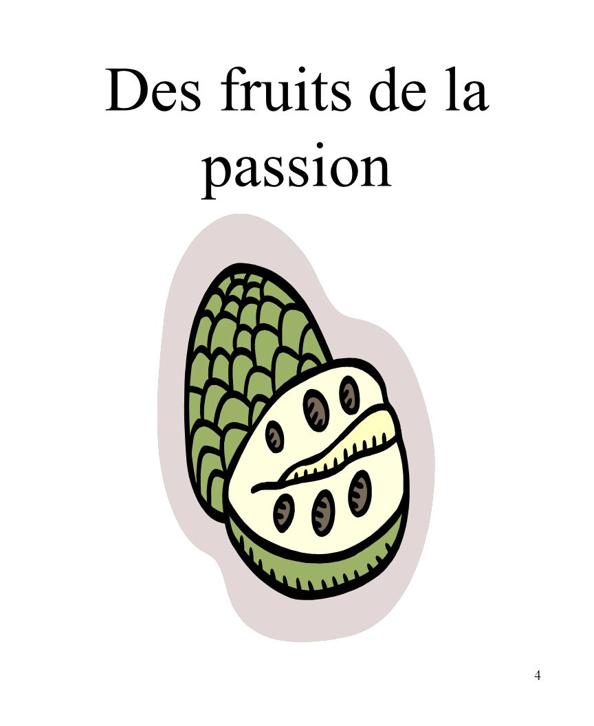 Des fruits de la passion