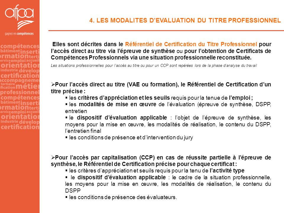 4. LES MODALITES D'EVALUATION DU TITRE PROFESSIONNEL