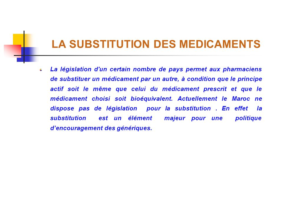 LA SUBSTITUTION DES MEDICAMENTS