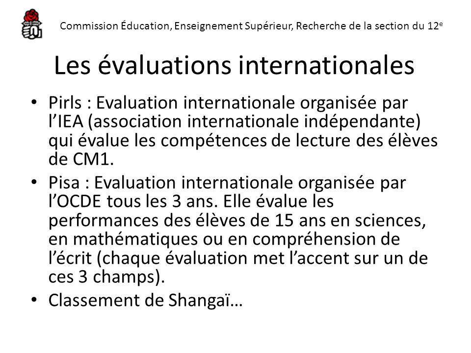 Les évaluations internationales