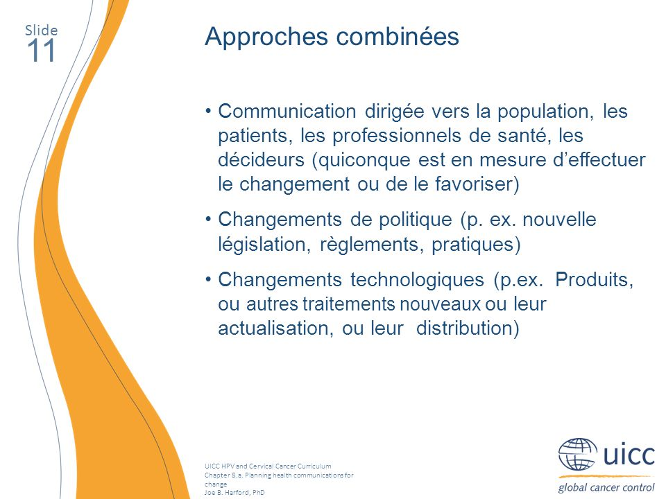 Slide Approches combinées. 11.
