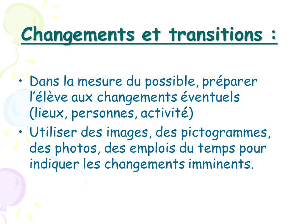 Changements et transitions :