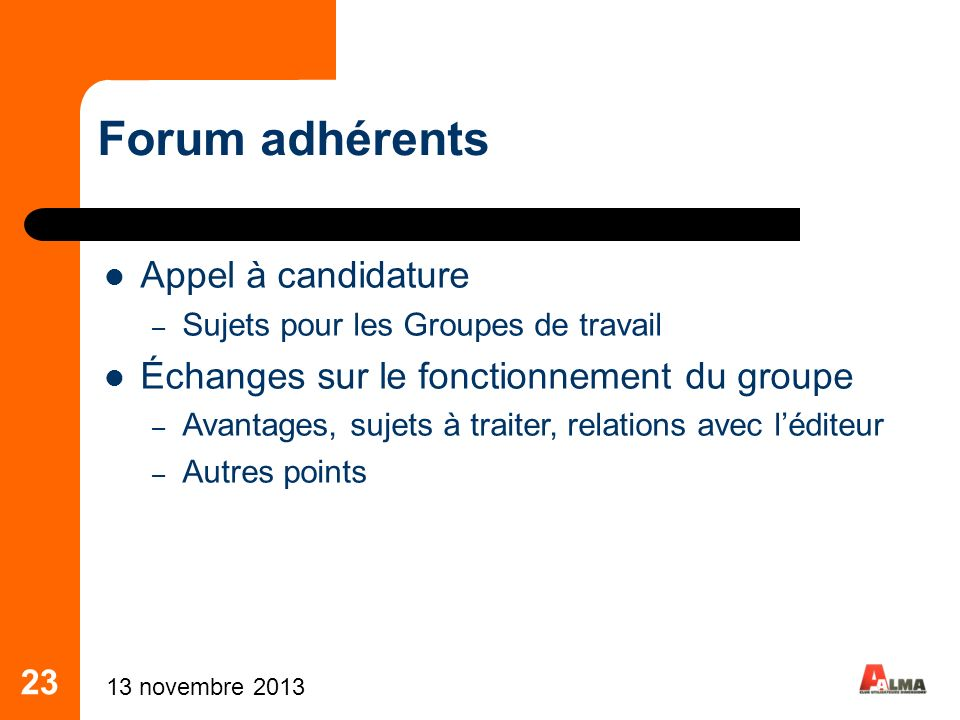 Forum adhérents Appel à candidature