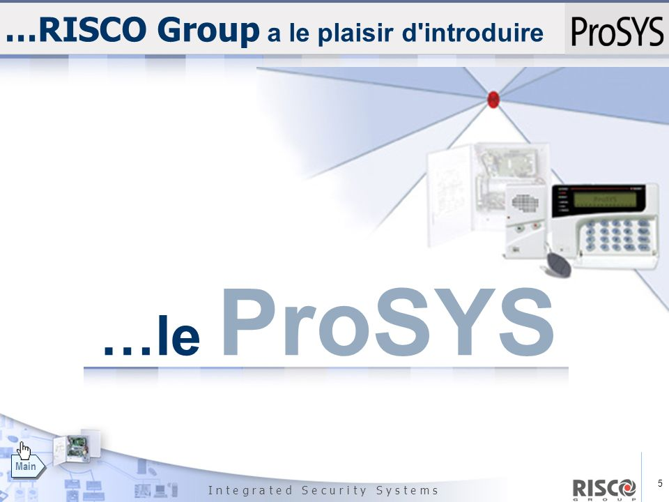 …RISCO Group a le plaisir d introduire