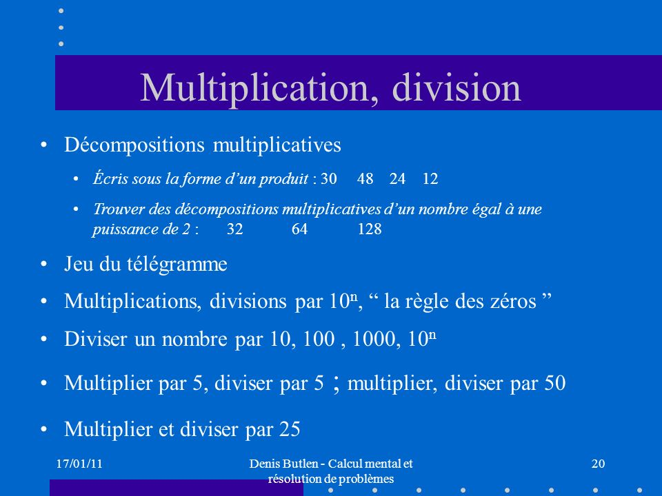 Multiplication, division