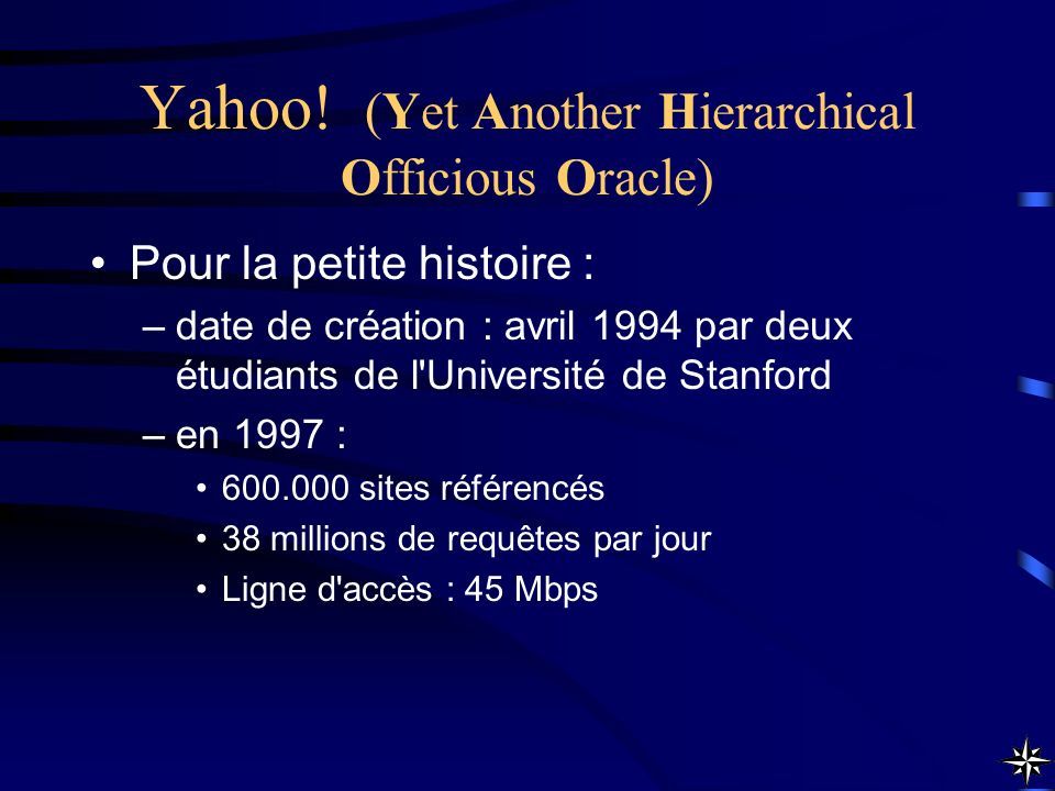 Yahoo! (Yet Another Hierarchical Officious Oracle)