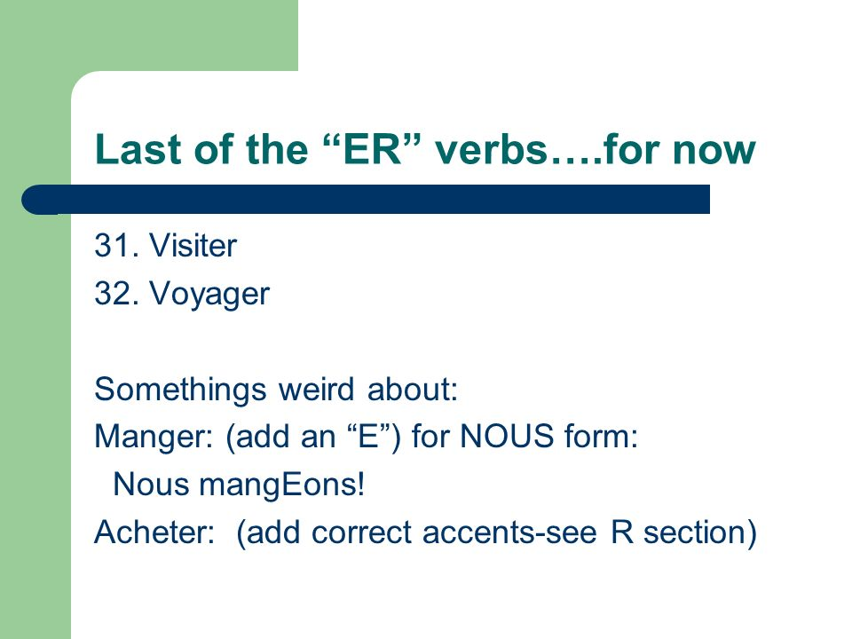 Last of the ER verbs….for now