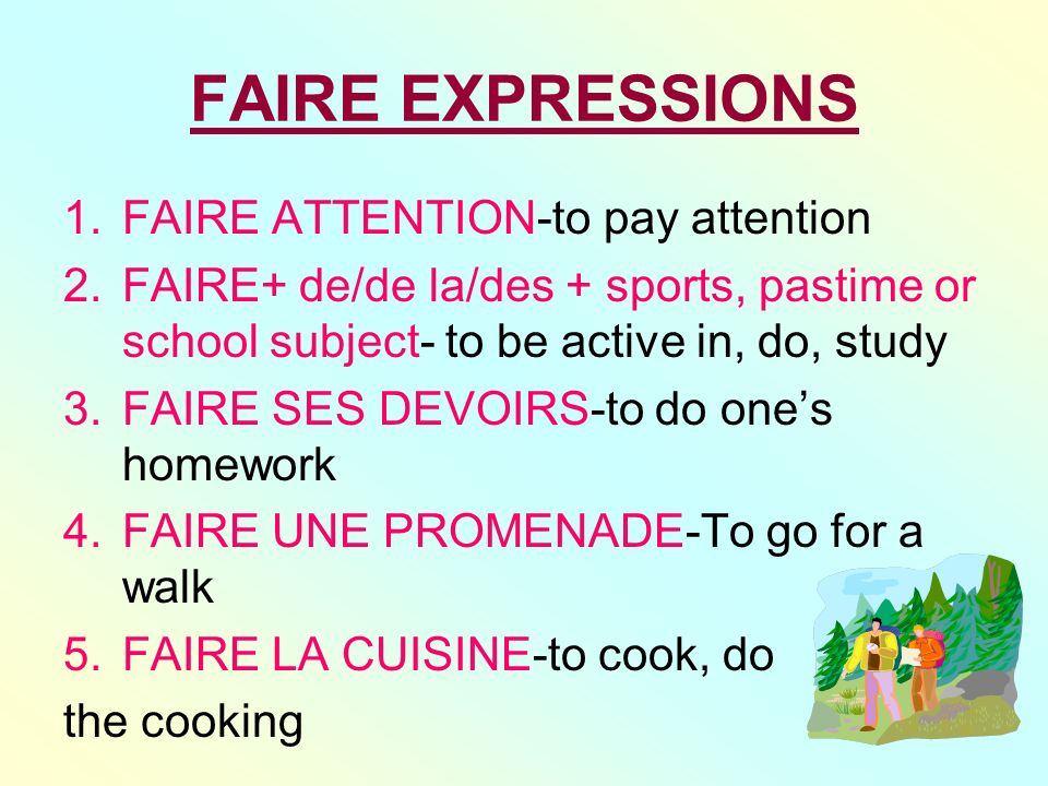 FAIRE EXPRESSIONS FAIRE ATTENTION-to pay attention