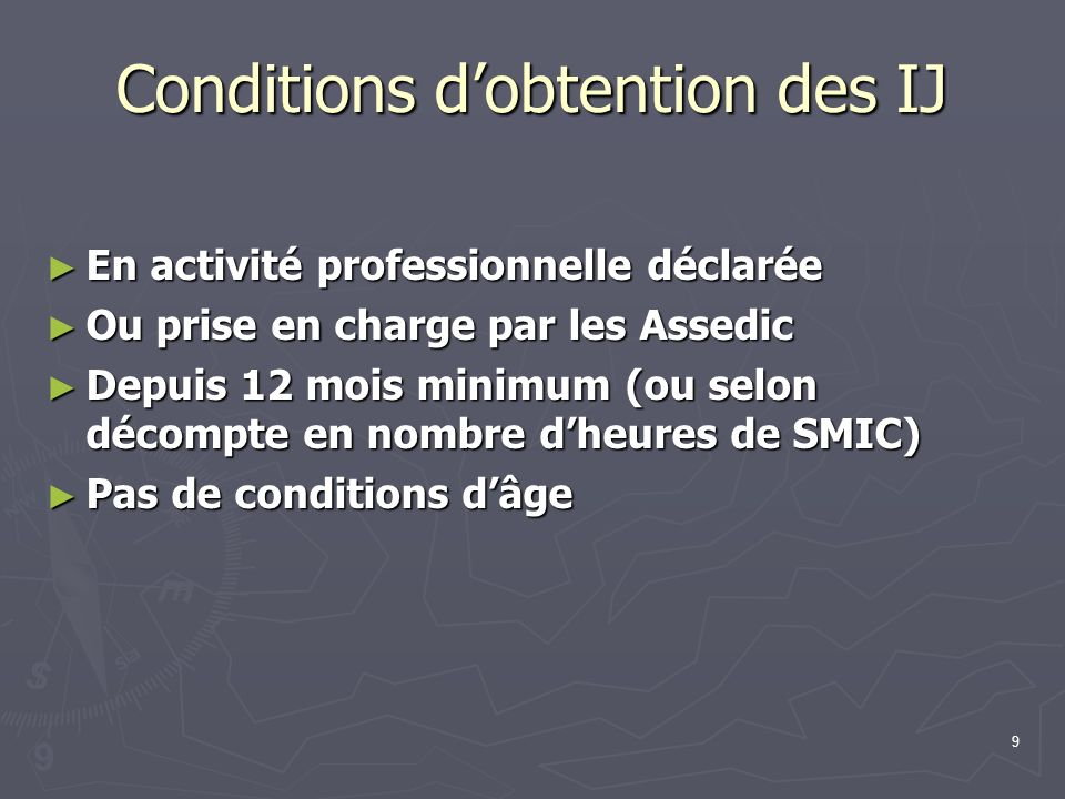 Conditions d'obtention des IJ
