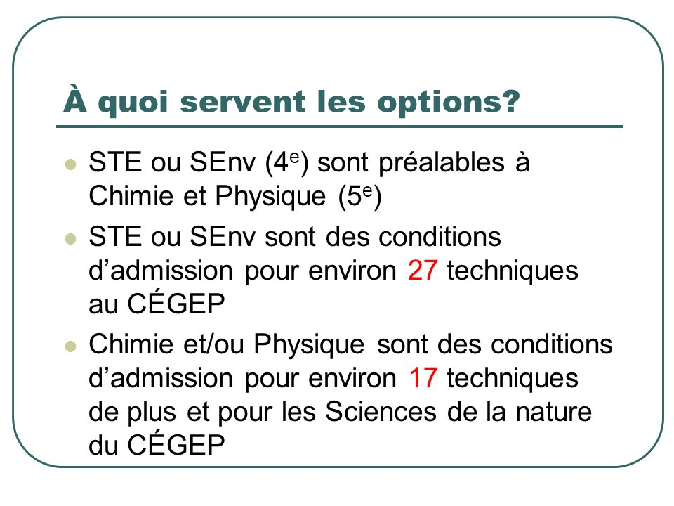À quoi servent les options