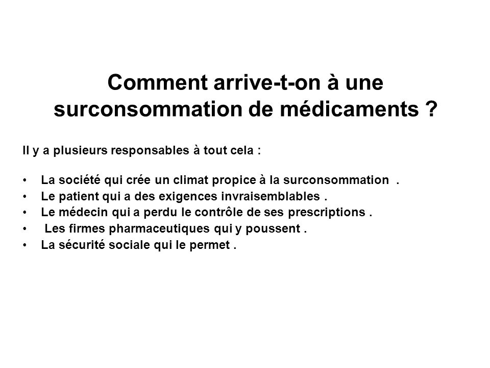 Comment arrive-t-on à une surconsommation de médicaments