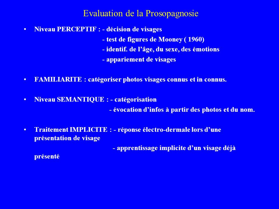 Evaluation de la Prosopagnosie