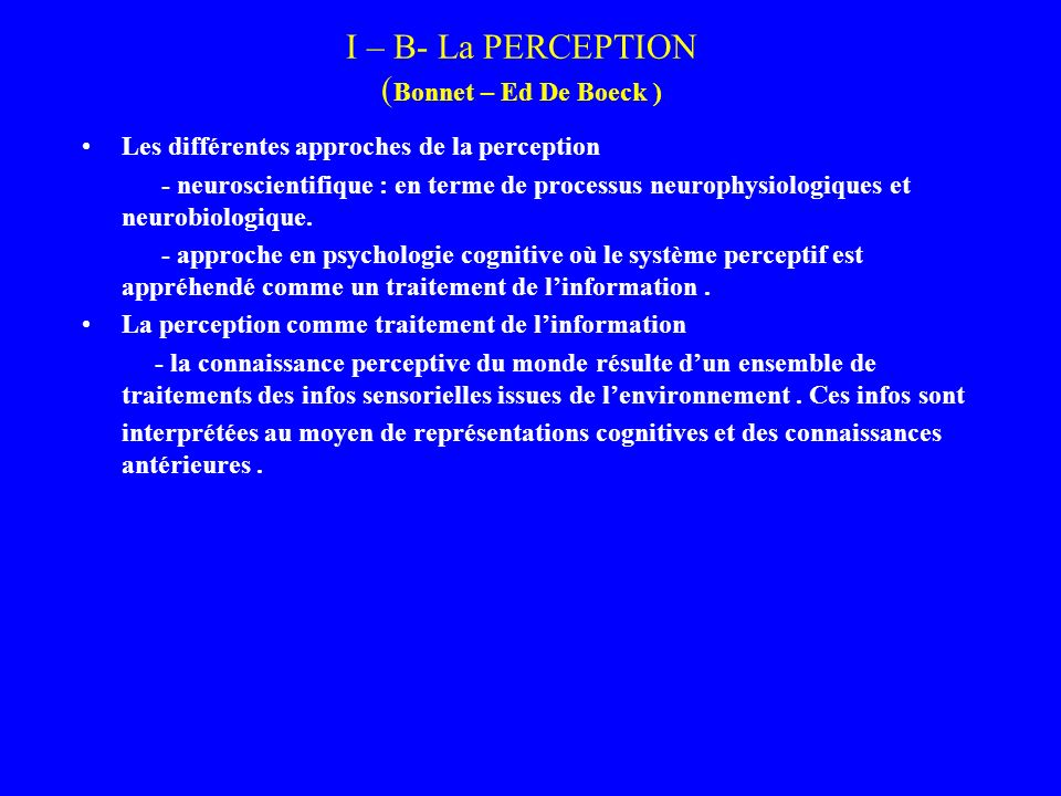 I – B- La PERCEPTION (Bonnet – Ed De Boeck )