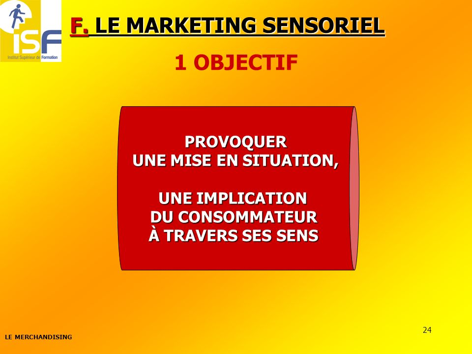 F. LE MARKETING SENSORIEL