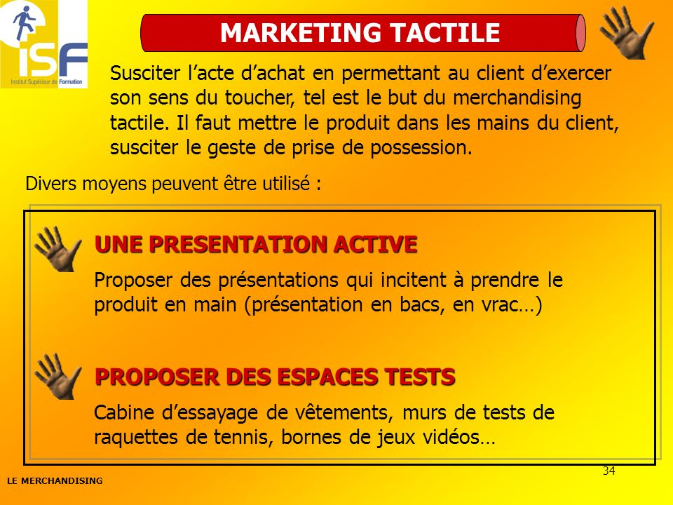 MARKETING TACTILE UNE PRESENTATION ACTIVE PROPOSER DES ESPACES TESTS