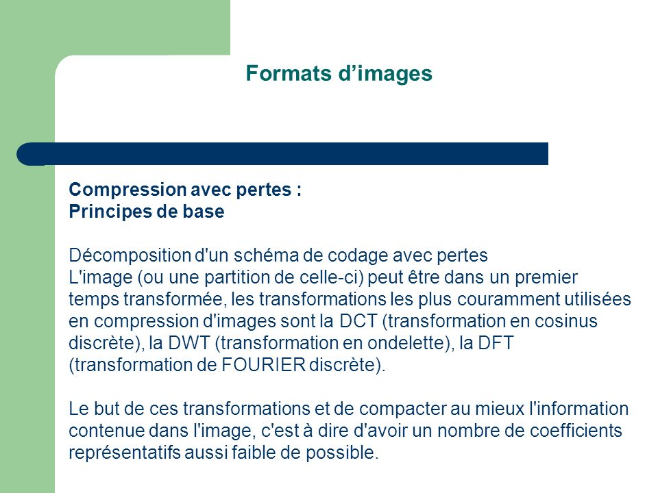 Formats d'images Compression avec pertes : Principes de base