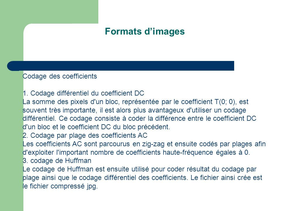 Formats d'images Codage des coefficients