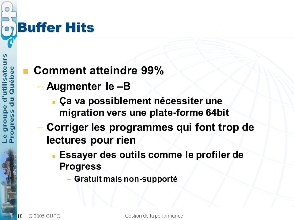 Buffer Hits Comment atteindre 99% Augmenter le –B