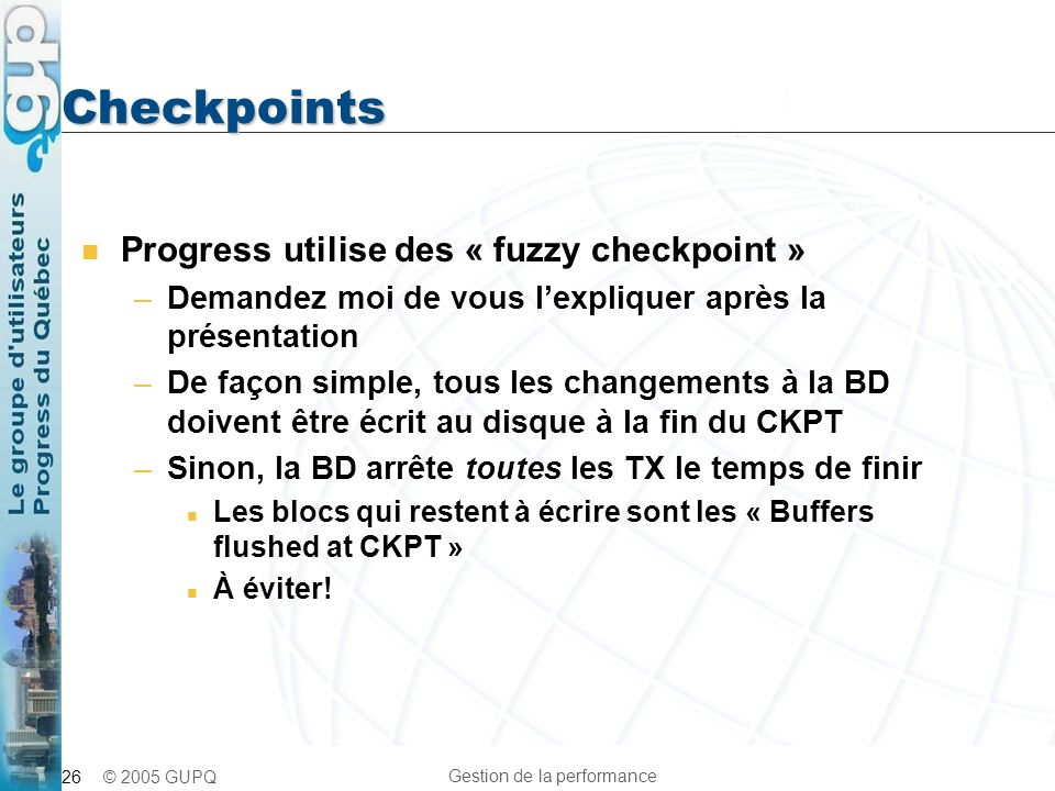 Checkpoints Progress utilise des « fuzzy checkpoint »