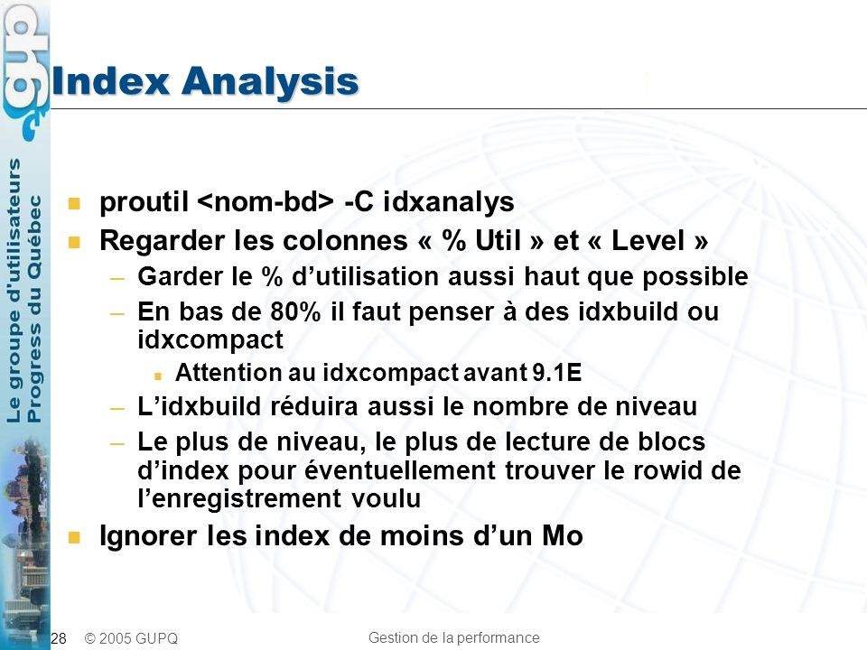 Index Analysis proutil <nom-bd> -C idxanalys
