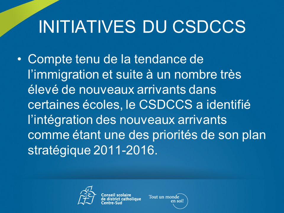 INITIATIVES DU CSDCCS
