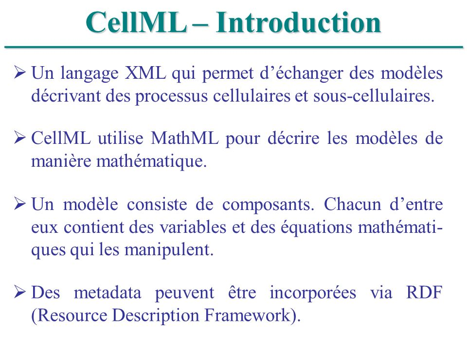 ______________________________ CellML – Introduction