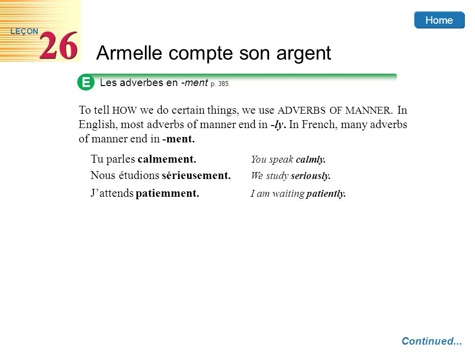 E Les adverbes en -ment p. 385.