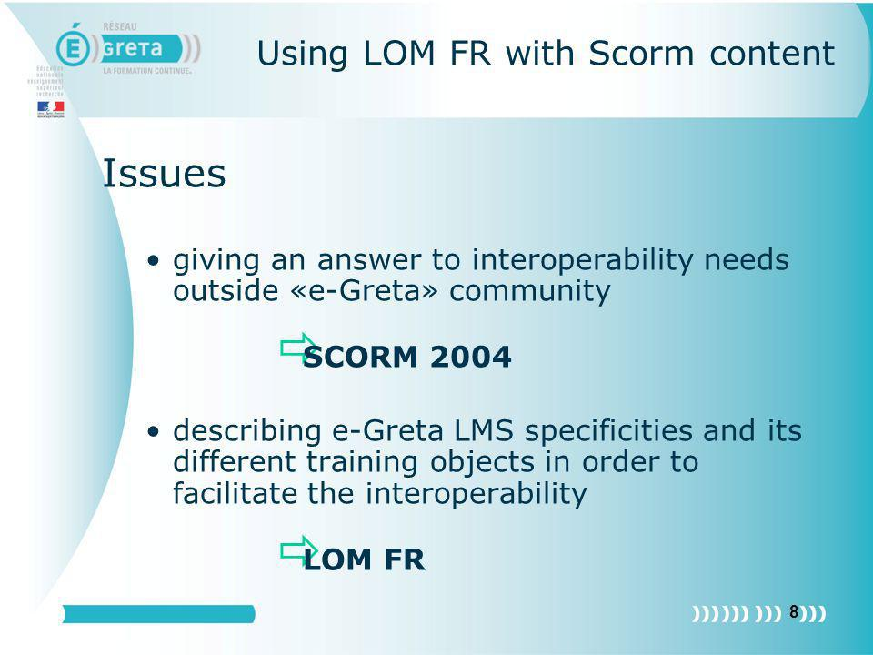 Using LOM FR with Scorm content